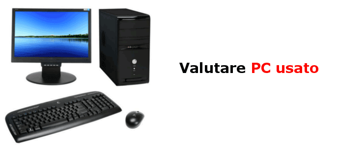 valutazione pc usato