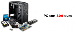 Assemblare PC Gaming con 800 Euro