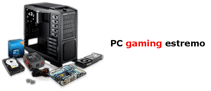 PC gaming estremo