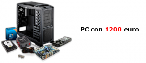 Assemblare PC gaming con 1200 euro