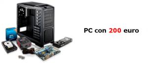 Assemblare PC con 200 euro