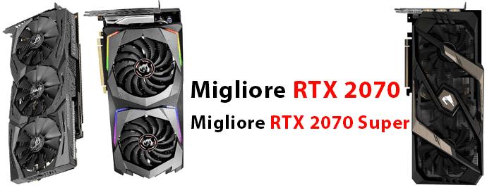 Migliore RTX 2070 e Super