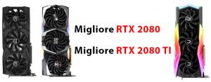 Migliore RTX 2080 e TI